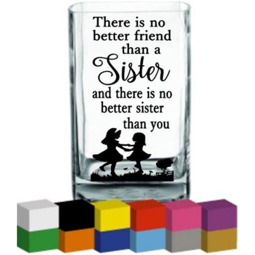 There is no better friend Vase Decal / Sticker / Graphic