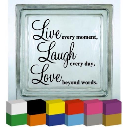 Live Every Moment Vinyl Glass Block / Photo Frame Decal / Sticker / Graphic