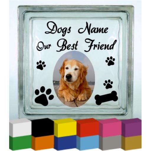 Our Best Friend (Dogs Name) Vinyl Glass Block / Photo Frame Decal / Sticker/ Graphic