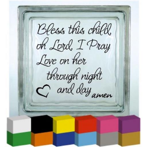 Bless this Child Vinyl Glass Block Decal / Sticker / Graphic