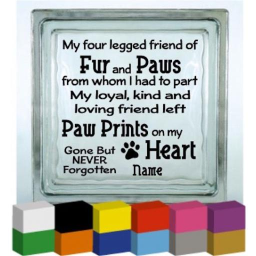 My four legged friend (Personalised) Vinyl Glass Block Decal / Sticker/ Graphic