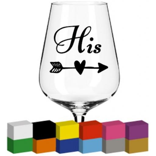 His Glass / Mug / Cup Decal / Sticker / Graphic