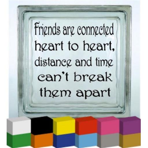 Friends are connected Vinyl Glass Block / Photo Frame Decal / Sticker / Graphic
