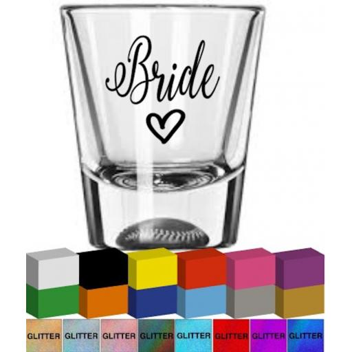 Bride Shot Glass / Mug Decal / Sticker / Graphic