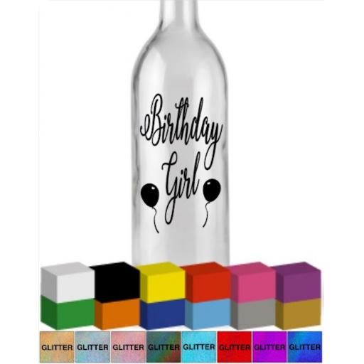 Birthday Girl Bottle Vinyl Decal / Sticker / Graphic