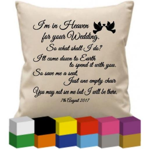 Cushion Cover with I'm in Heaven for your Wedding