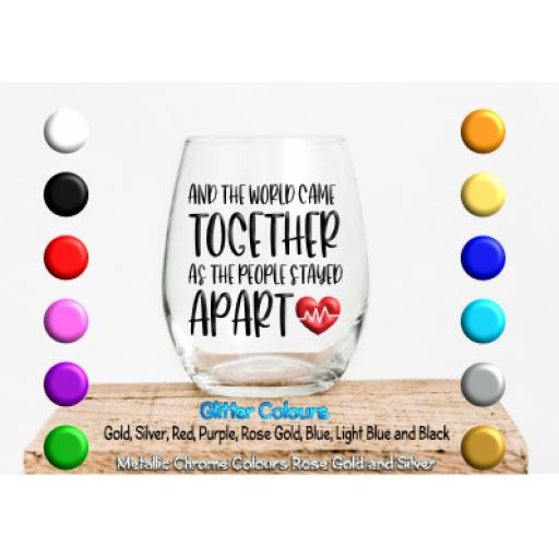 And the World Came together as the people stayed apart Glass / Mug Decal / Sticker / Graphic