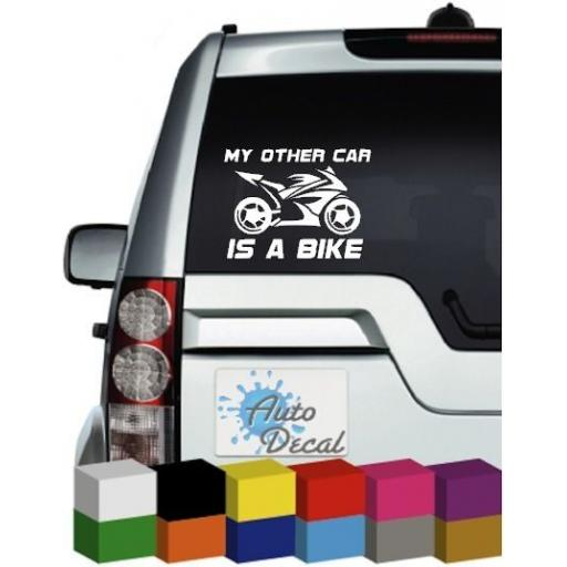 My Other Car is a Bike Vinyl Car, Van, 4x4 Window, Bumper Sticker / Graphic