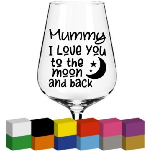 Mummy I love you to the moon and back Glass / Mug / Cup Decal / Sticker / Graphic