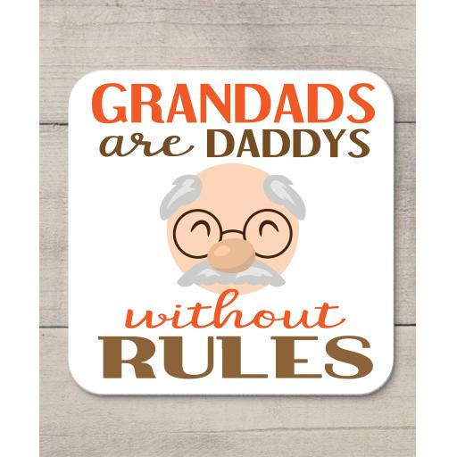 Grandads are Daddys without rules Coaster
