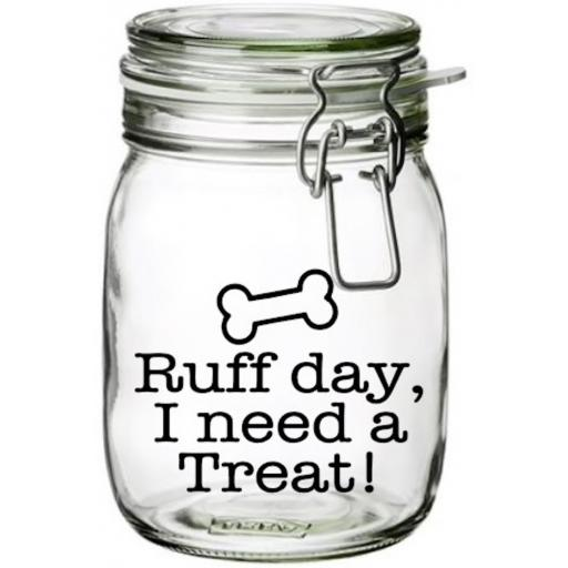 Ruff Day, I need a treat Jar Decal / Sticker / Graphic