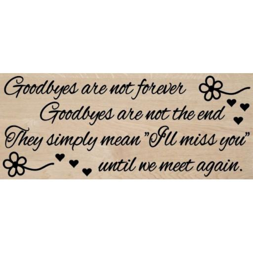 Goodbyes are not forever Wooden Block Decal / Sticker/ Graphic