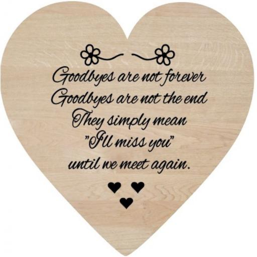 Goodbyes are not forever Wooden Heart Decal / Sticker/ Graphic