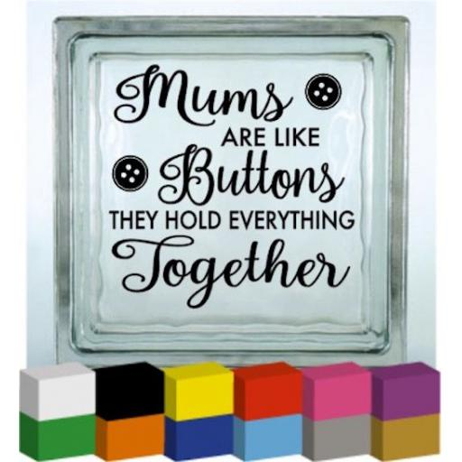 Mums are like buttons V2 Vinyl Glass Block / Photo Frame Decal / Sticker / Graphic
