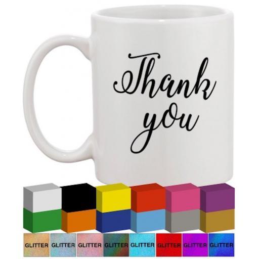 Thank you Glass / Mug Decal / Sticker / Graphic