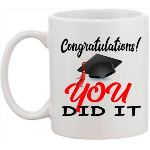 Congratulations You Did It Personalised Graduation Mug