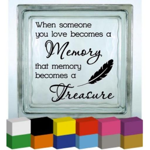 When someone you love becomes a Memory Vinyl Glass Block / Photo Frame Decal / Sticker/ Graphic