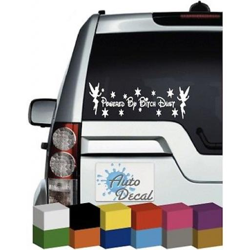 Powered by Bitch Dust Vinyl Car Window, Bumper Sticker / Graphic