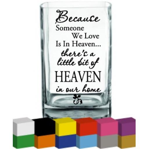 Because someone we love Vase Decal / Sticker / Graphic