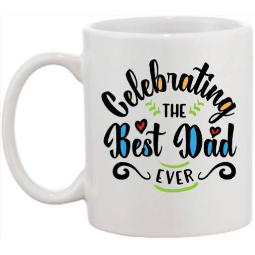 Celebrating the Best Dad Ever Mug