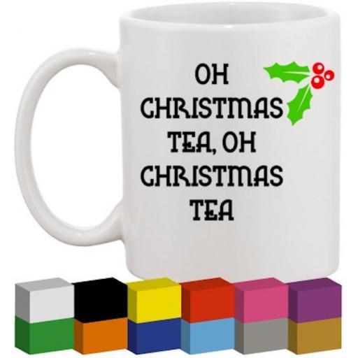 Oh Christmas Tea Glass / Mug / Cup Decal / Sticker / Graphic