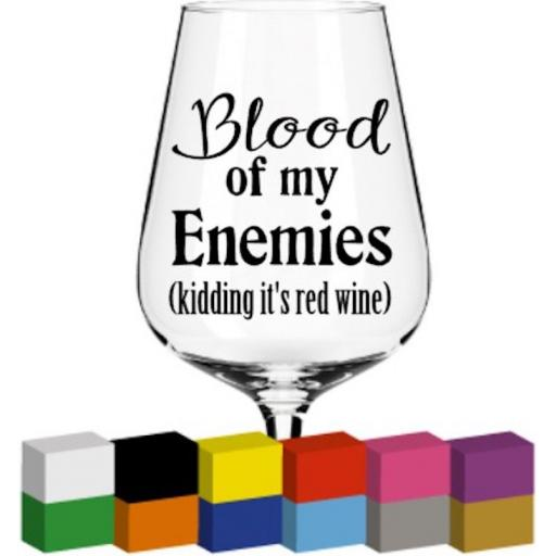 Blood of my enemies Glass / Mug / Cup Decal / Sticker / Graphic