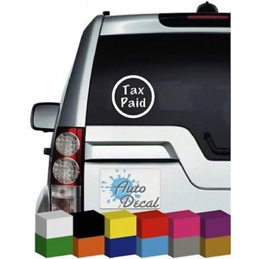Tax Paid Novelty to replace Tax Disc Vinyl Funny Car, Van, 4x4 Decal / Sticker