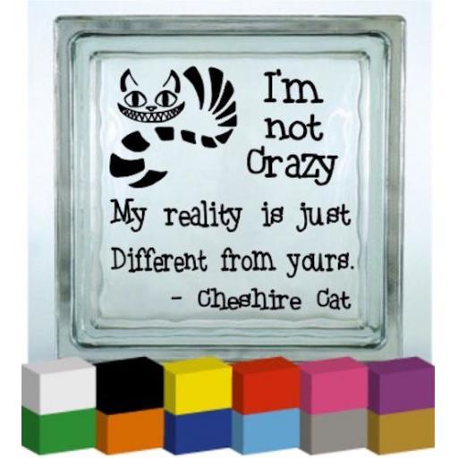 I'm not crazy Vinyl Glass Block / Photo Frame Decal / Sticker / Graphic