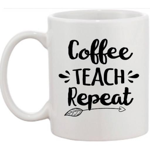 Coffee Teach Repeat Mug