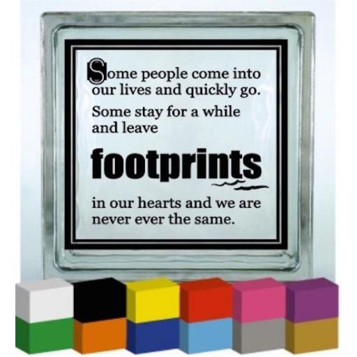 Some people come into our lives Vinyl Glass Block / Photo Frame Decal / Sticker/ Graphic