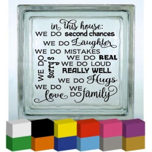 In this house we do second chances Vinyl Glass Block / Photo Frame Decal / Sticker/ Graphic