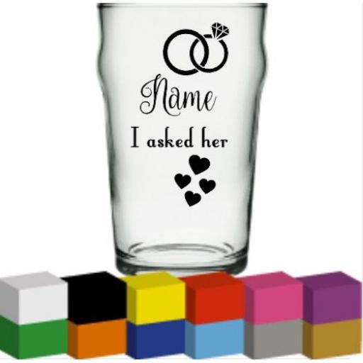 I asked her Personalised Glass / Mug / Cup Decal / Sticker / Graphic