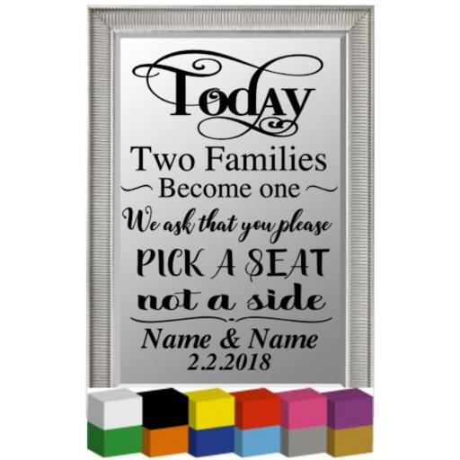 Today Two Families become one Personalised Plaque / Mirror / Decal / Sticker/ Graphic