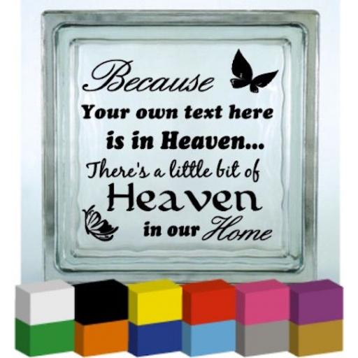 Because someone (Home) Personalised Vinyl Glass Block / Photo Frame Decal / Sticker/ Graphic