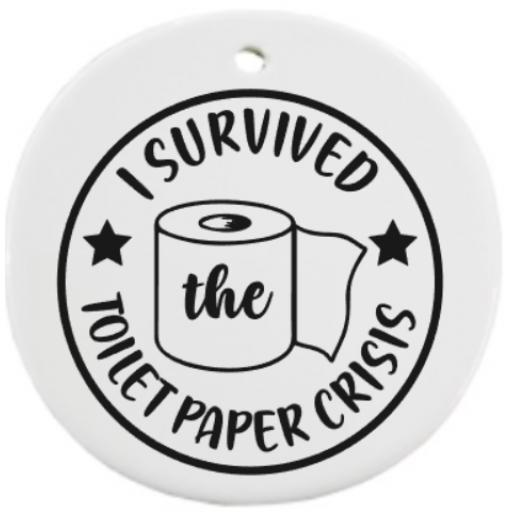 I survived the toilet roll crisis Bauble Sticker / Decal / Graphic