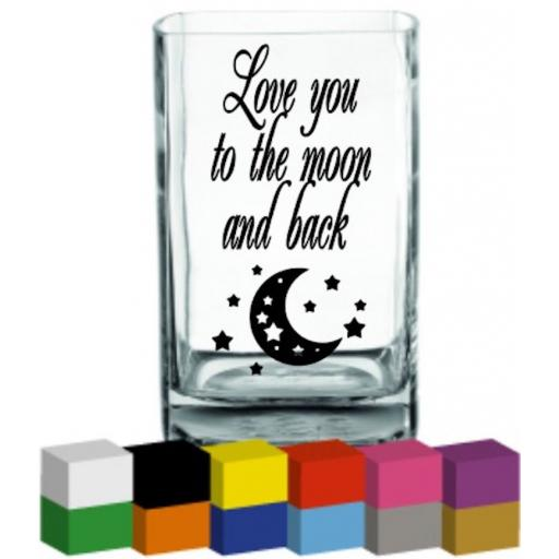 Love you to the moon and back Vase Decal / Sticker / Graphic