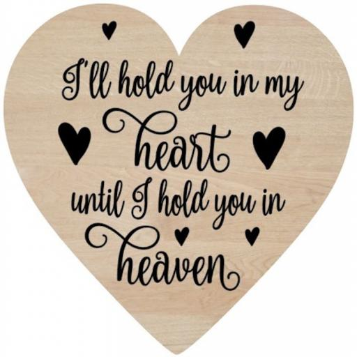 I'll hold you in my heart Wooden Heart Decal / Sticker/ Graphic
