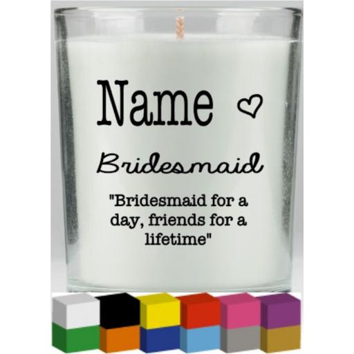 Bridesmaid Personalised Candle Decal / Sticker / Graphic
