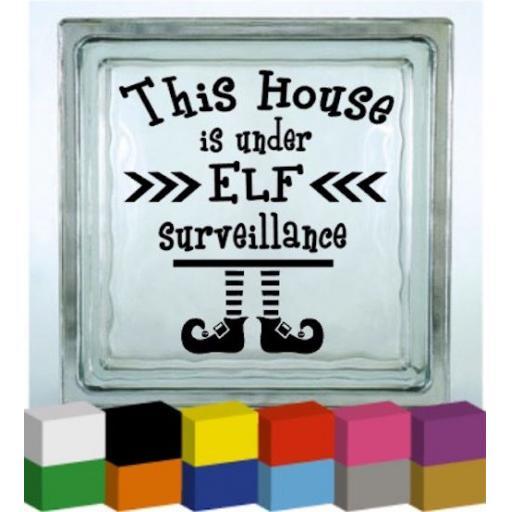 This house is under elf surveillance Vinyl Glass Block Decal / Sticker / Graphic