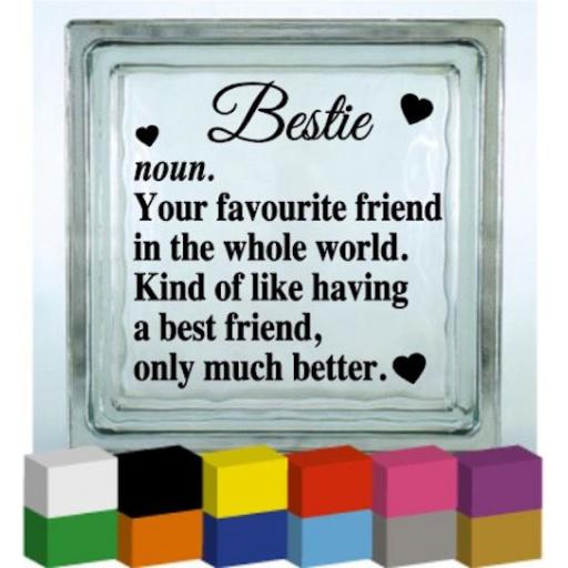 Bestie Vinyl Glass Block / Photo Frame Decal / Sticker / Graphic