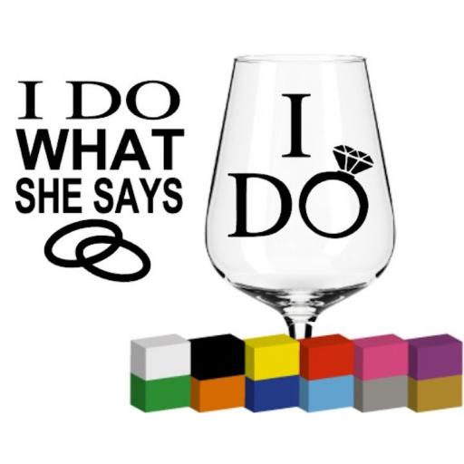I do what she says, I do Glass / Mug / Cup Decal / Sticker / Graphic
