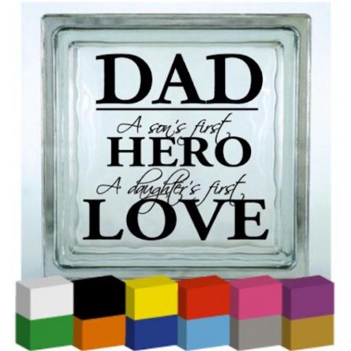 Dad a Son's First Hero Vinyl Glass Block / Photo Frame Decal / Sticker/ Graphic