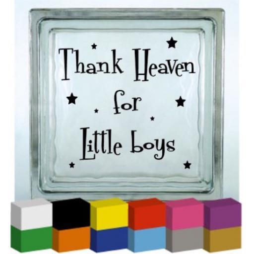 Thank Heaven for little Boys / Girls Vinyl Glass Block Decal / Sticker / Graphic