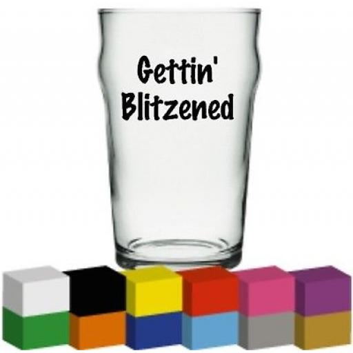 Gettin Blitzened Christmas Glass / Mug Decal / Sticker / Graphic