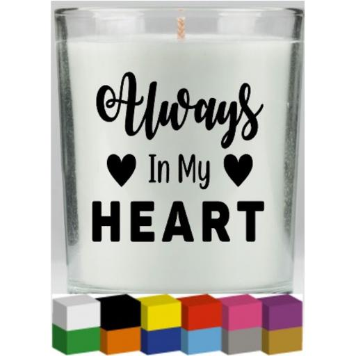 Always in my Heart Candle Decal / Sticker / Graphic