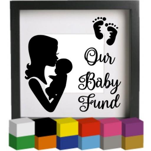 Our Baby Fund Vinyl Glass Block / Photo Frame Decal / Sticker / Graphic