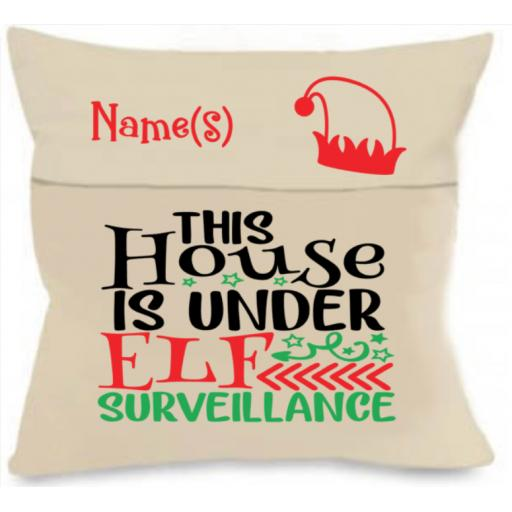 This house is under Elf Surveillance Personalised Cushion Cover with Pocket