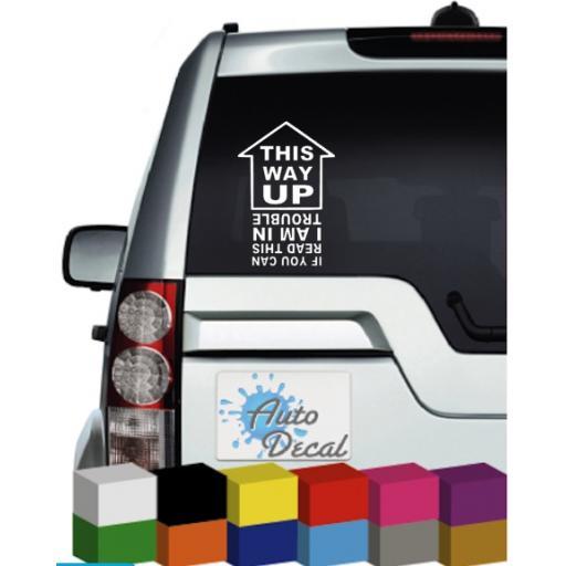 This Way Up Funny Vinyl Car, Van, 4x4, Caravan Window, Bumper Sticker / Graphic