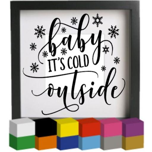 Baby it's cold outside V2 Vinyl Glass Block / Photo Frame Decal / Sticker / Graphic