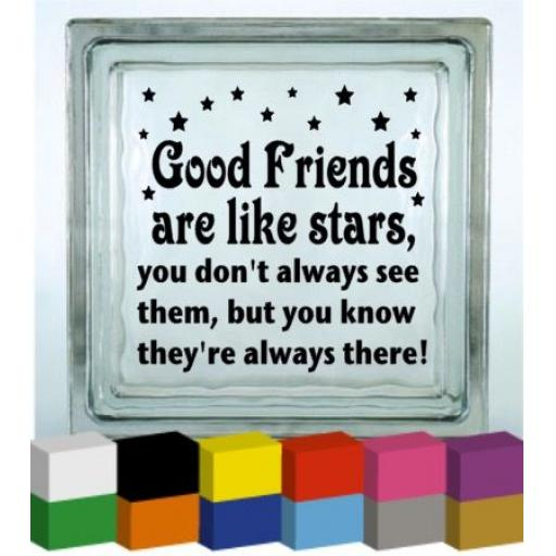 Good Friends are like Stars Vinyl Glass Block / Photo Frame Decal / Sticker/ Graphic